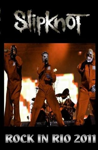 Slipknot - Rock in Rio 2011 [TVRip]