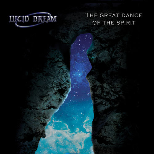 Lucid Dream - The Great Dance of the Spirit (2020)