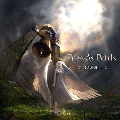 Free as Birds - Last Campanella (2019)