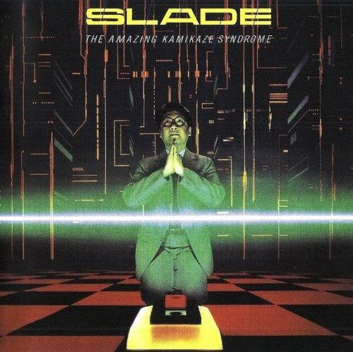 Slade - Тhе Аmаzing Каmikаzе Sуndrоmе (1983)