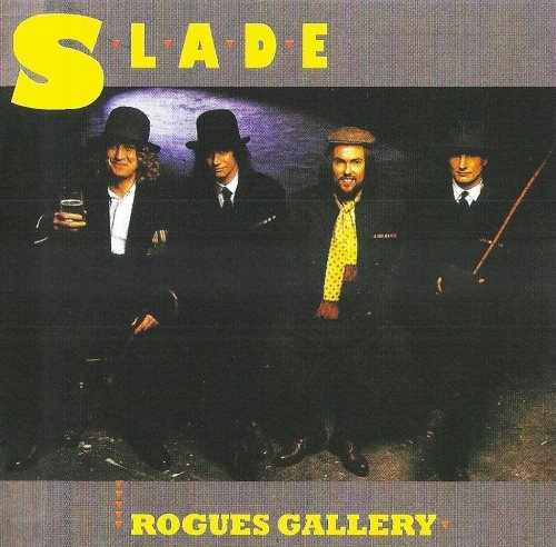 Slade - Rоguеs Gаllеrу (1985)