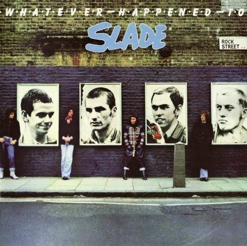 Slade - Whаtеvеr Нарреnеd То Slаdе (1977)