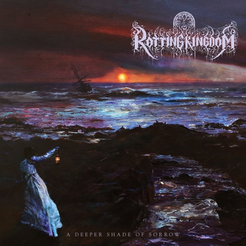 Rotting Kingdom - A Deeper Shade of Sorrow (2020)