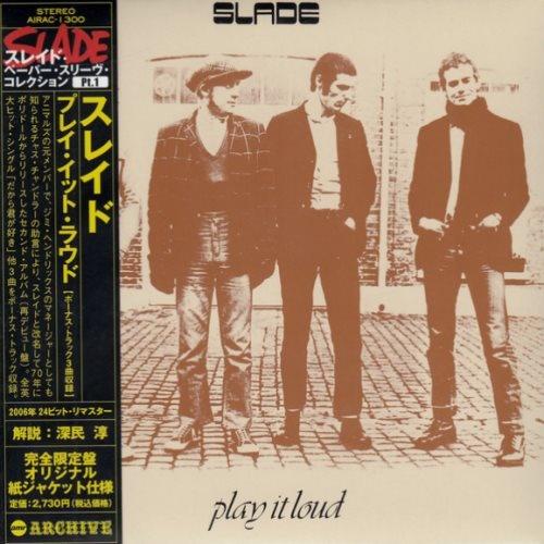 Slade - Рlау It Lоud [Jараnеsе Еditiоn] (1970)