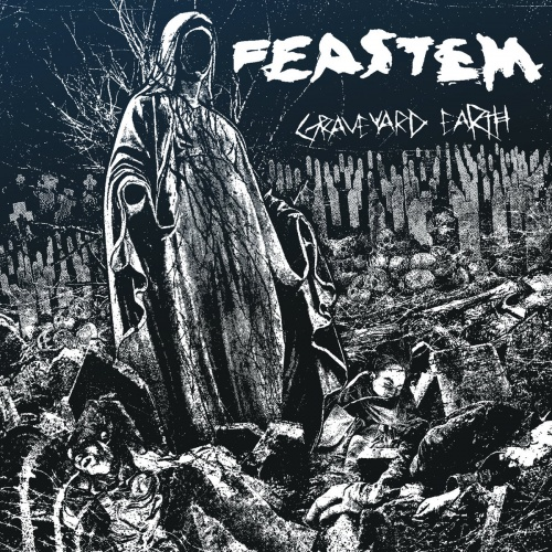 Feastem - Graveyard Earth (2020)