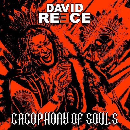 David Reece - Cacophony of Souls (2020)