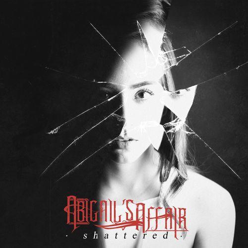 Abigails Affair - Shattered (2020)