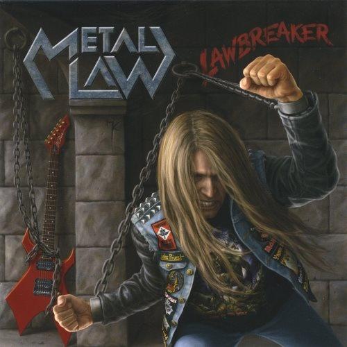 Metal Law - Lаwbrеаkеr (2008)