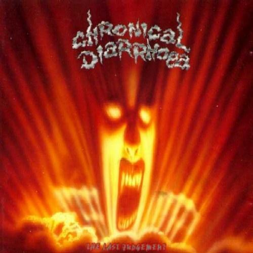Chronical Diarrhoea - The Last Judgement (1991)