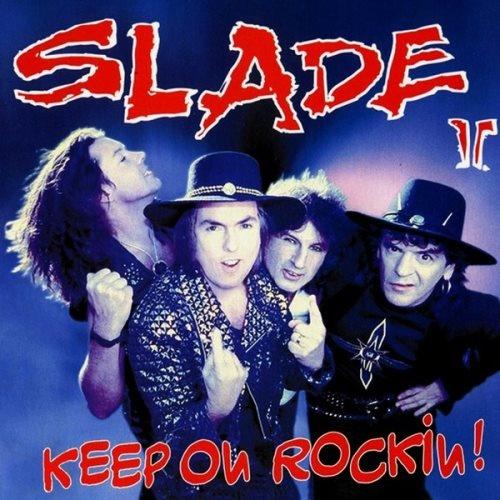 Slade - Кеер Оn Rосkin! (1994)