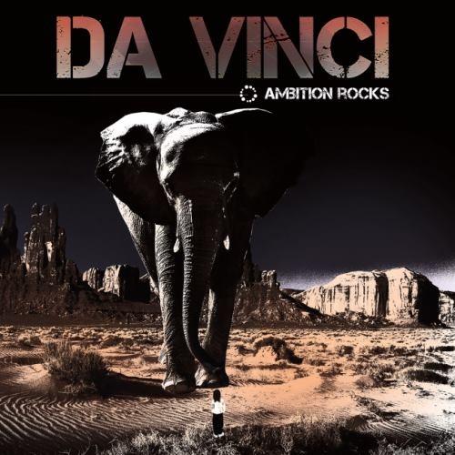 Da Vinci - Аmbitiоn Rосks (2017)
