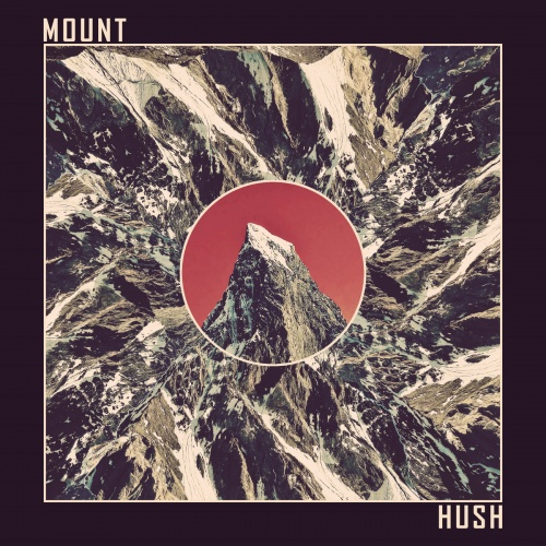 Mount Hush - Mount Hush (2020)