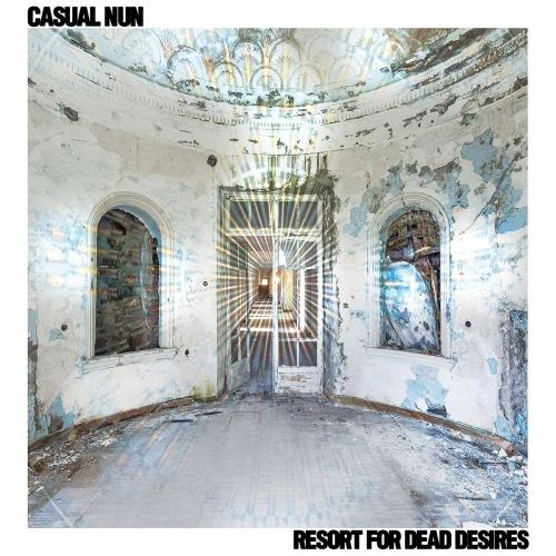 Casual Nun – Resort For Dead Desires (2020)