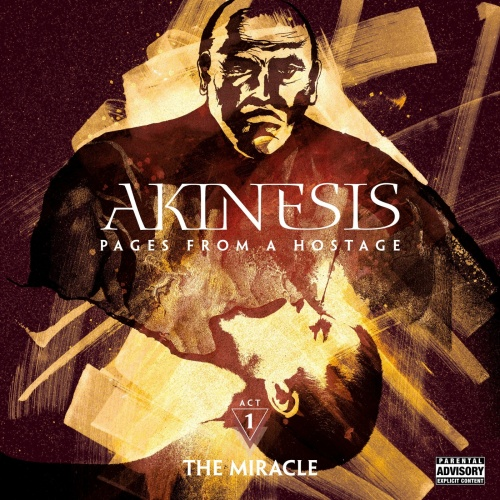 Akinesis - The Miracle Act One Pages from a Hostage (2020)