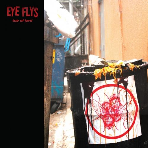 Eye Flys - Tub of Lard (2020)