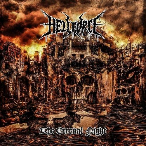 Hellforce - The Eternal Night (2020)