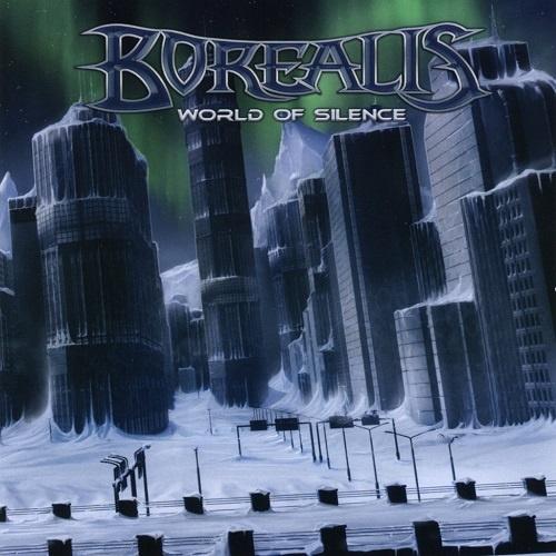 Borealis - World Of Silence (2008)