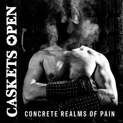 Caskets Open - Concrete Realms of Pain (2020)