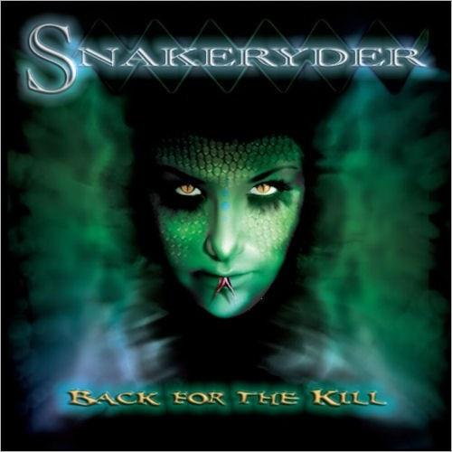 Snakeryder - Back For The Kill (2006)