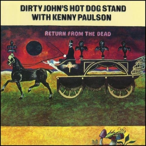 Dirty John's Hot Dog Stand - Return From The Dead (1970)