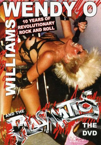 Wendy O. Williams And The Plasmatics - 10 Years Of Revolution Rock And Roll (2006)