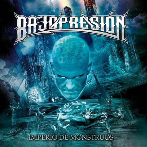 Bajopresión - Imperio De Monstruos (2020)
