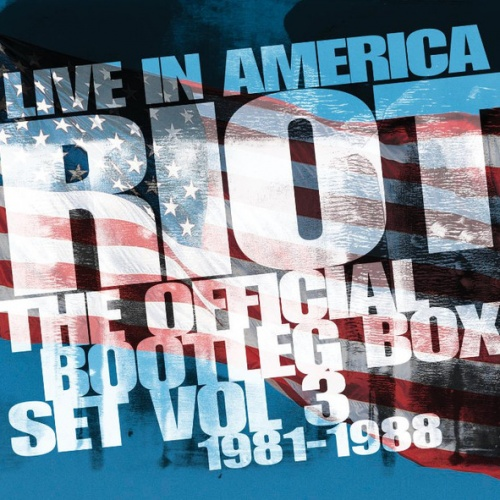 Riot ‎– Live In America: The Official Bootleg Box Set Volume 3: (1981-1988, 2019, 6 CD)