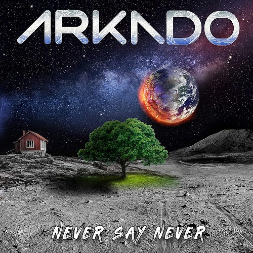 Arkado - Never Say Never (2020)