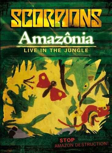 Scorpions - Amazonia (Live In The Jungle) (2009)