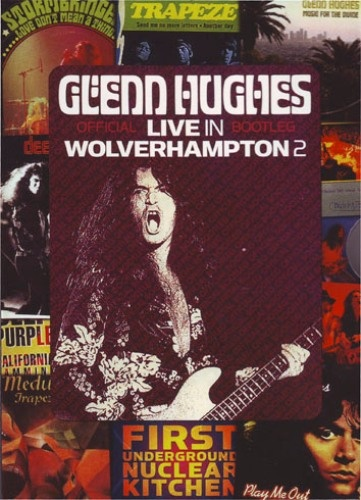 Glenn Hughes - Live In Wolverhampton (2009)