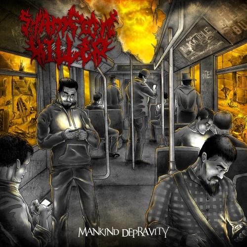 Shampoon Killer - Mankind Depravity (2020)