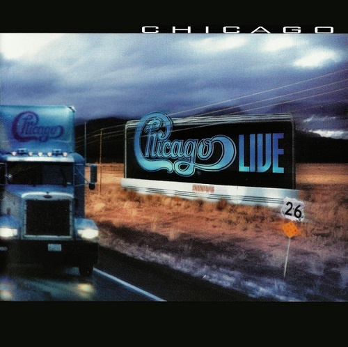 Chicago - Chicago XXVI: Live In Concert (1999)