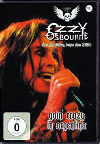 Ozzy Osbourne - Goin Crazy In Argentina (2008)