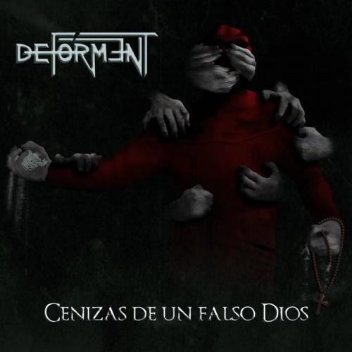 Deforment - Cenizas De Un Falso Dios (2020)