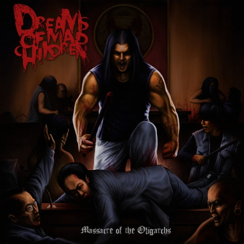 Dreams of Mad Children - Massacre of The Oligarchs (EP) (2020)