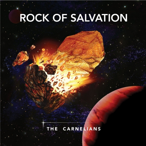 The Carnelians - Rock of Salvation (2020)