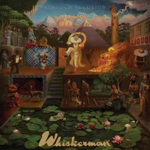 Whiskerman - Kingdom Illusion (2020)