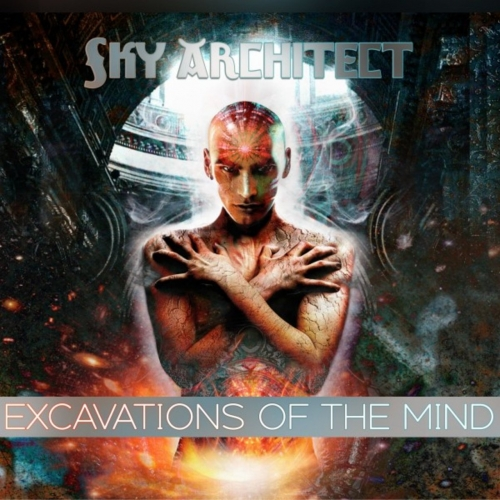 Sky Architect - Excavations of the Mind (10 Year Anniversary Edition) (2020)