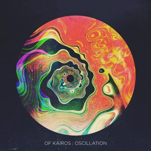 Of Kairos - Oscillation (2020)