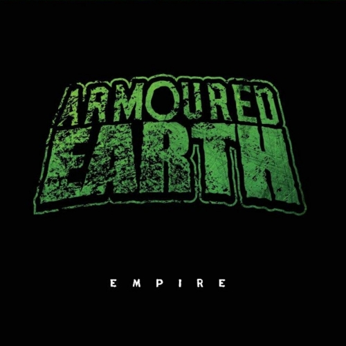 Armoured Earth - Empire (EP) (2020)