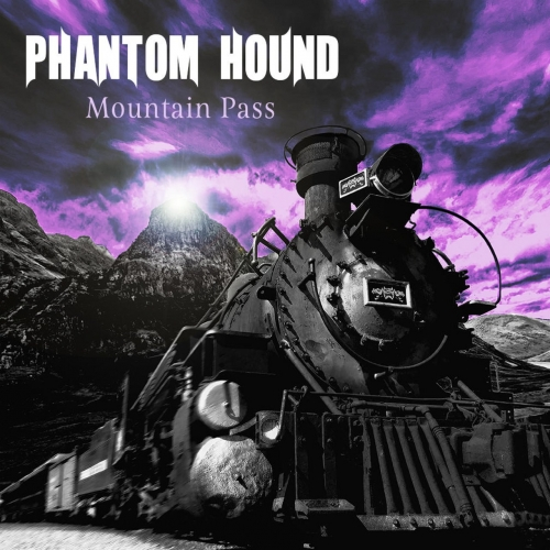 Phantom Hound - Mountain Pass (2020)