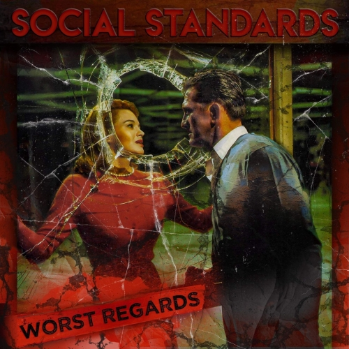 Social Standards - Worst Regards (2020)
