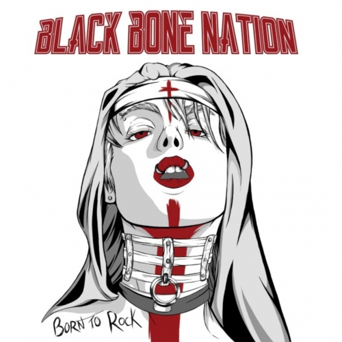 Black Bone Nation - Born to Rock (2020)
