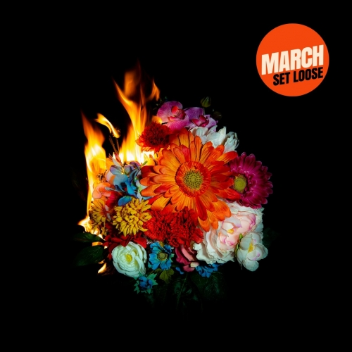 March - Set Loose (2020)