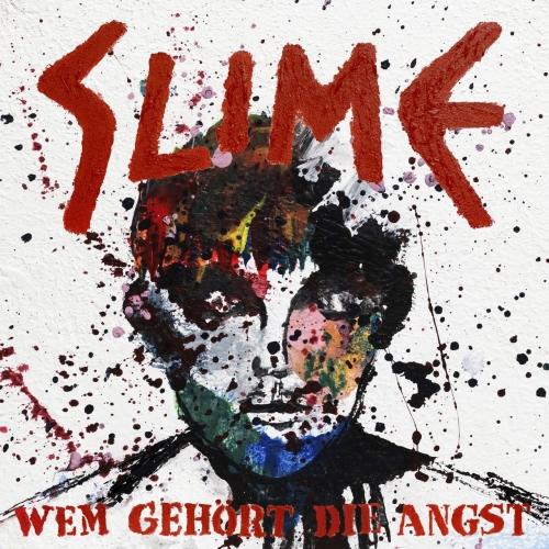 Slime - Wem gehört die Angst (2020)