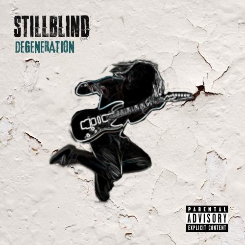 Stillblind - Degeneration (2020)