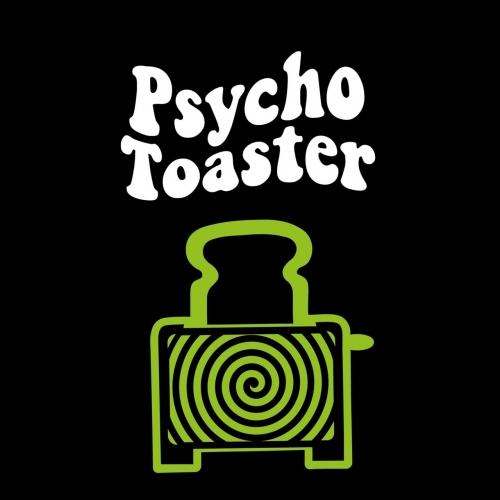 Psycho Toaster - Psycho Toaster (2020)