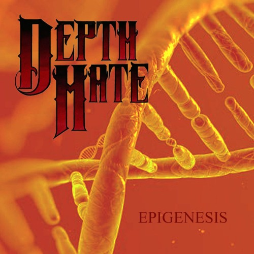 Depth Hate - Epigenesis (2020)