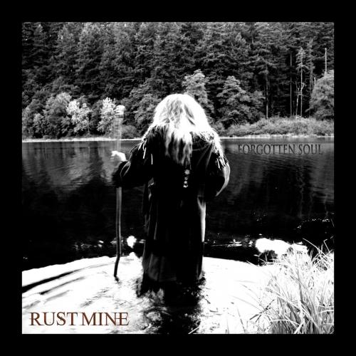 Rustmine - Forgotten Soul (2020)