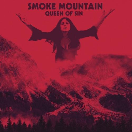 Smoke Mountain - Queen of Sin (2020)